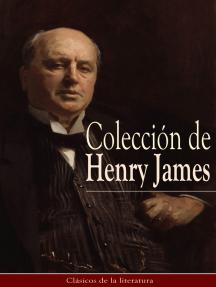 Colección de Henry James: Clásicos de la literatura