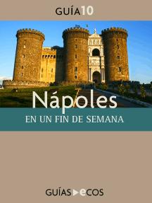 Nápoles: En un fin de semana