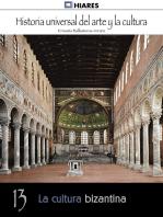 La cultura bizantina