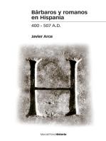 Bárbaros y romanos en Hispania