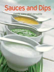 Sauces and Dips: Our 100 top recipes presented in one cookbook