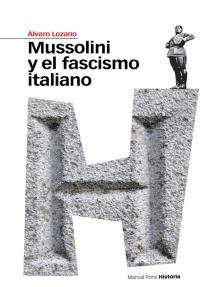 Mussolini y el fascismo italiano