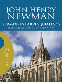 Sermones parroquiales / 3: (Parochial and Plain Sermons)