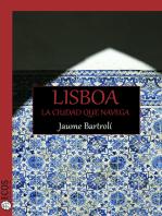 Lisboa. La ciudad que navega
