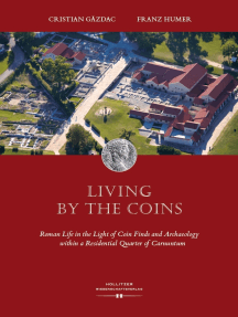 Living by the Coins: Roman Life in the Light of Coin Finds and Archaeology within a Residential Quarter of Carnuntum