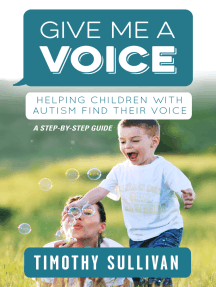 Give Me a Voice: Helping children with Autism find their voice