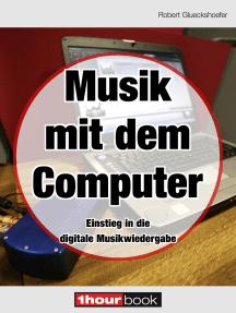 Musik mit dem Computer: 1hourbook