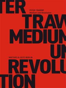 Medium und Revolution