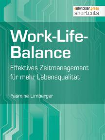 Work-Life-Balance: Effektives Zeitmanagement für mehr Lebensqualität