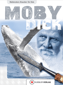 Moby Dick: Walbreckers Klassiker für Kids