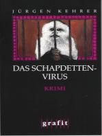 Das Schapdetten-Virus