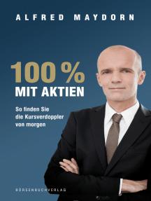 100 % mit Aktien: So finden Sie die Kursverdoppler von morgen