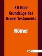 Grundzüge des Neuen Testaments - Römer