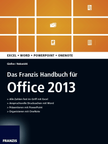 Das Franzis Handbuch für Office 2013: Excel; Word; Powerpoint; Onenote