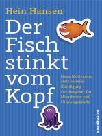 Der Fisch stinkt vom Kopf