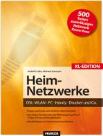Heim-Netzwerke XL-Edition: DSL, WLAN, PC, Handy, Drucker & Co.