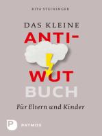 Das kleine Anti-Wut-Buch