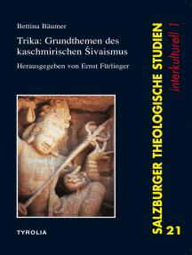 Trika: Grundthemen des Kaschmirischen Sivaismus: Herausgegeben und übersetzt von Ernst Fürlinger