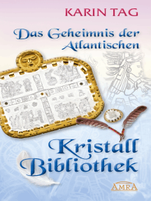 Das Geheimnis der Atlantischen Kristallbibliothek