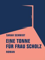 Eine Tonne für Frau Scholz