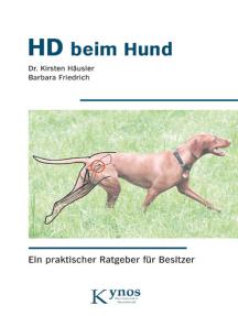 HD beim Hund: Ein praktischer Ratgeber für Besitzer
