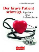 Der brave Patient schweigt