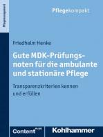 Gute MDK-Prüfungsnoten für die ambulante und stationäre Pflege