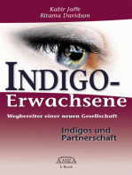 Indigo-Erwachsene. Indigos und Partnerschaft