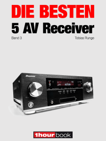 Die besten 5 AV-Receiver (Band 3): 1hourbook