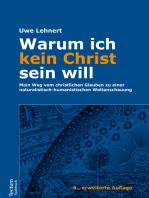 Warum ich kein Christ sein will
