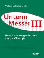 Unterm Messer III