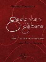Gedanken und Gebete des Thomas von Kempen