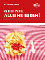Geh nie alleine essen!