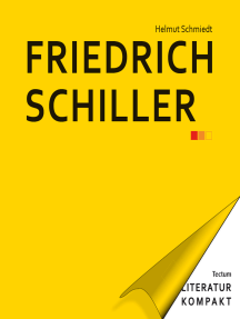 Literatur Kompakt: Friedrich Schiller