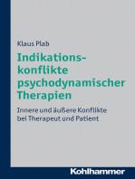 Indikationskonflikte psychodynamischer Therapien