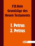 Grundzüge des Neuen Testaments - 1. & 2. Petrus