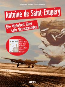 """Antoine de Saint-Exupery: Die Wahrheit über sein Verschwinden - Alles über den Tod des Autors von """"Der kleine Prinz"""""""