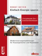 Freistehende Ein- / Zweifamilienhäuser: Modernisierungsempfehlungen für Hauseigentümer und Hauskäufer