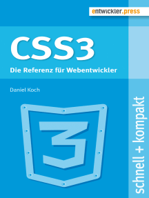 CSS3: Die Referenz für Webentwickler