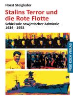 Stalins Terror und die Rote Flotte