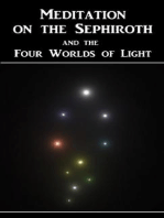 Meditation on the Sephiroth and the Four Worlds of Light