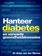 Hanteer diabetes en verwante gesondheidskwessies