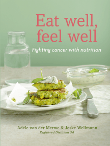Eat Well, Feel Well: Fighting Cancer with Nutrition