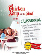 Chicken Soup for the Soul in the Classroom Elementary School Edition