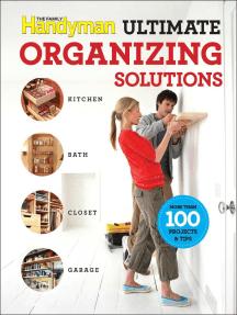 Family Handyman Ultimate Organizing Solutions