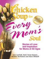 Chicken Soup for Every Mom's Soul