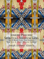 Joseph Psychic Spiritual Medium God.