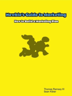Newbie's Guide to Marketing