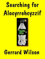 Searching for Alocyrrehcyzzif