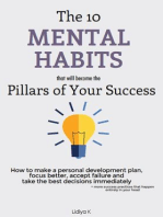 The 10 Mental Habits That Will Become The Pillars of Your Success